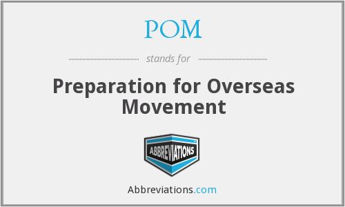 POM - Preparation for Overseas Movement