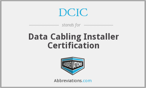DCIC - Data Cabling Installer Certification