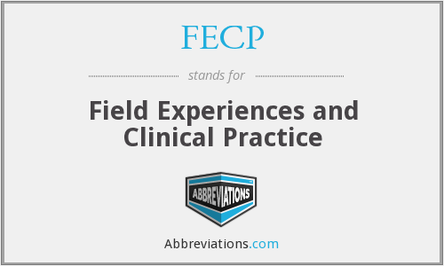 FECP - Field Experiences and Clinical Practice