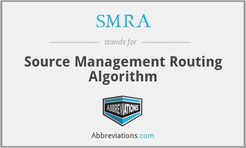 SMRA - Source Management Routing Algorithm