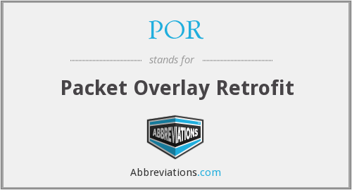 POR - Packet Overlay Retrofit