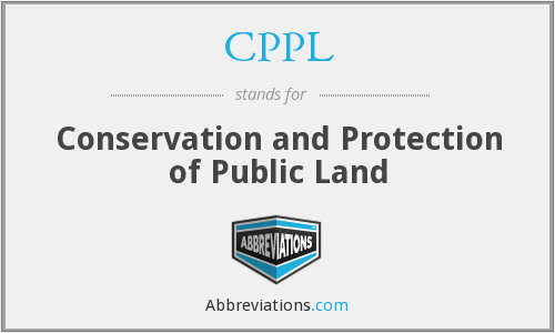 CPPL - Conservation and Protection of Public Land