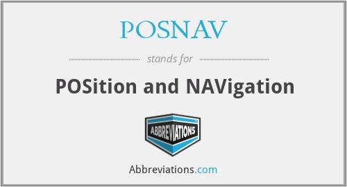 POSNAV - POSition and NAVigation