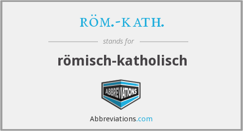 What does ROM.-KATH. stand for?