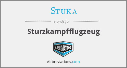 What does STUKA stand for?