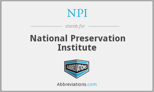 NPI - National Preservation Institute