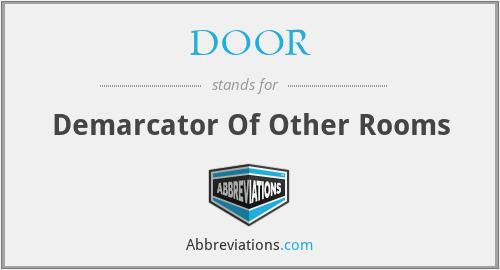DOOR - Demarcator Of Other Rooms
