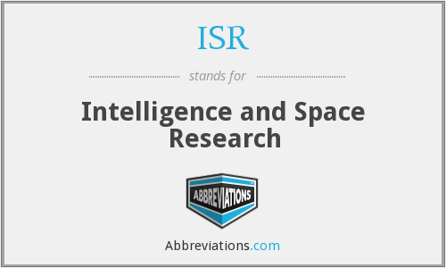 ISR - Intelligence and Space Research