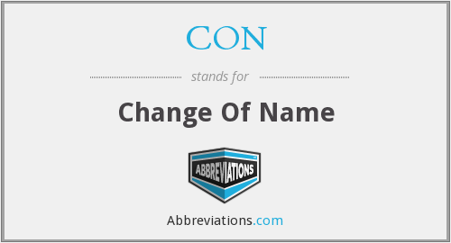 CON - Change Of Name
