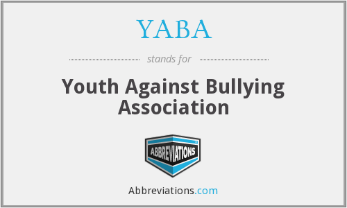 YABA - Youth Against Bullying Association