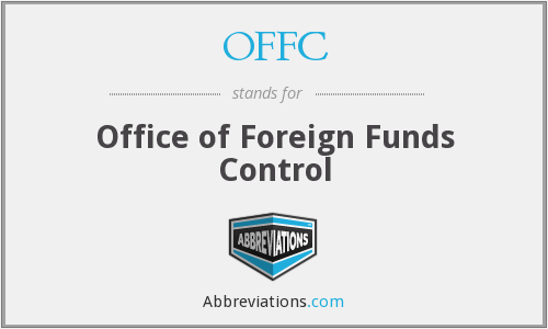 OFFC - Office of Foreign Funds Control