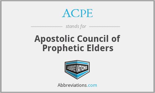 ACPE - Apostolic Council of Prophetic Elders