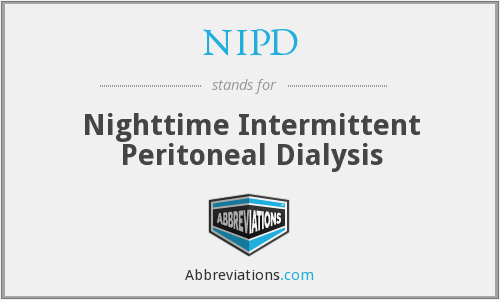 NIPD - Nighttime Intermittent Peritoneal Dialysis