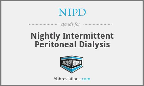 NIPD - Nightly Intermittent Peritoneal Dialysis