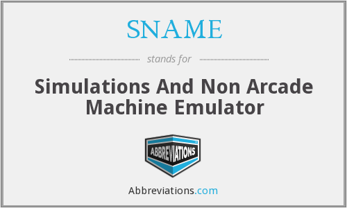 SNAME - Simulations And Non Arcade Machine Emulator