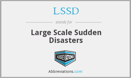 LSSD - Large Scale Sudden Disasters