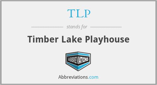 TLP - Timber Lake Playhouse