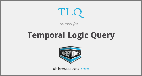 TLQ - Temporal Logic Query