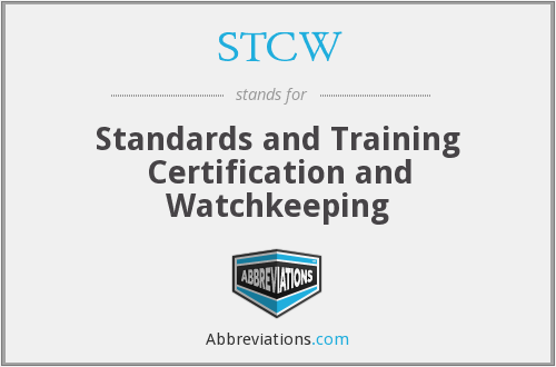 STCW - Standards and Training Certification and Watchkeeping