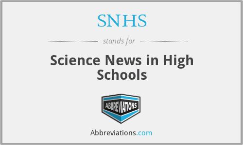 SNHS - Science News in High Schools