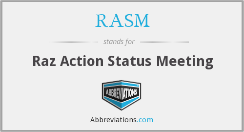 RASM - Raz Action Status Meeting