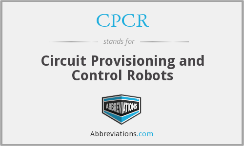 CPCR - Circuit Provisioning and Control Robots