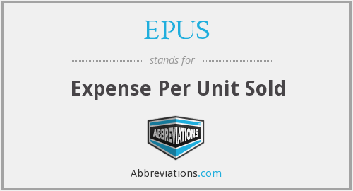 EPUS - Expense Per Unit Sold