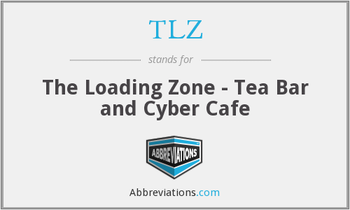 TLZ - The Loading Zone - Tea Bar and Cyber Cafe