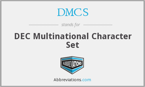 DMCS - DEC Multinational Character Set