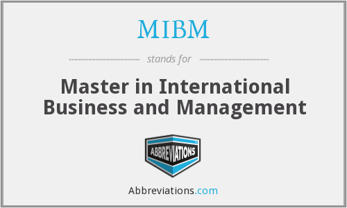 MIBM - Master in International Business and Management