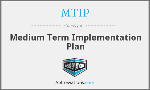 MTIP - Medium Term Implementation Plan