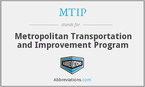 MTIP - Metropolitan Transportation and Improvement Program