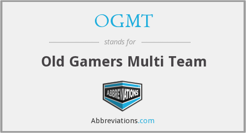 What does OGMT stand for?