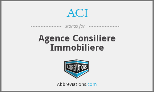 ACI - Agence Consiliere Immobiliere