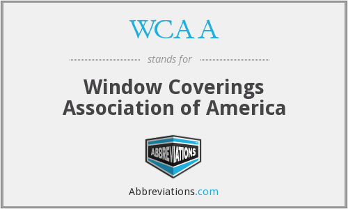WCAA - Window Coverings Association of America