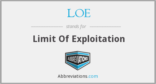 LOE - Limit Of Exploitation