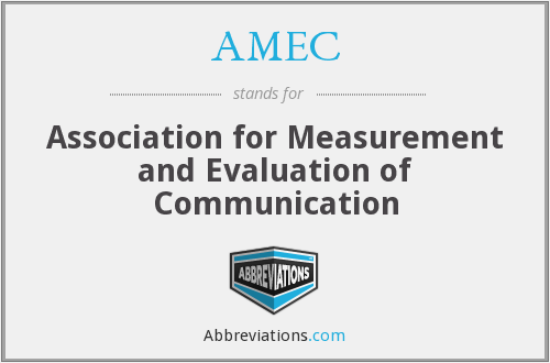AMEC - Association for Measurement and Evaluation of Communication