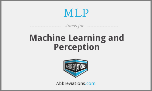 MLP - Machine Learning and Perception