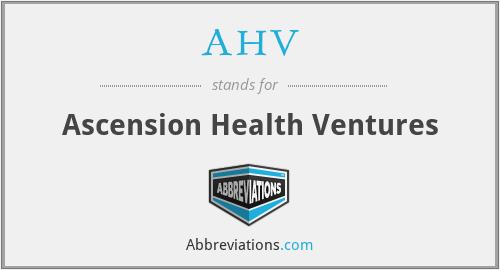 AHV - Ascension Health Ventures