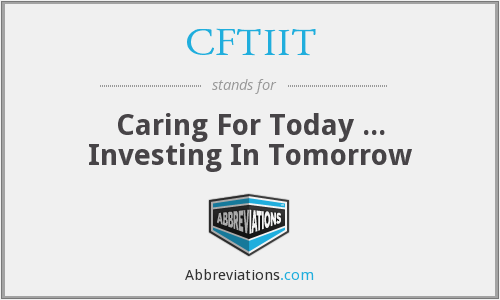 What does CFTIIT stand for?