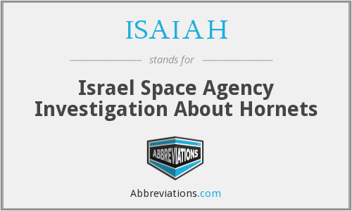 ISAIAH - Israel Space Agency Investigation About Hornets
