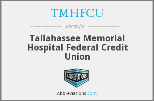 TMHFCU - Tallahassee Memorial Hospital Federal Credit Union