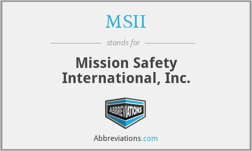 MSII - Mission Safety International, Inc.