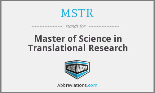 MSTR - Master of Science in Translational Research