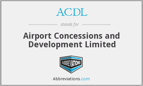 ACDL - Airport Concessions and Development Limited