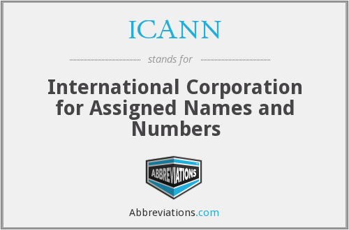 ICANN - International Corporation for Assigned Names and Numbers