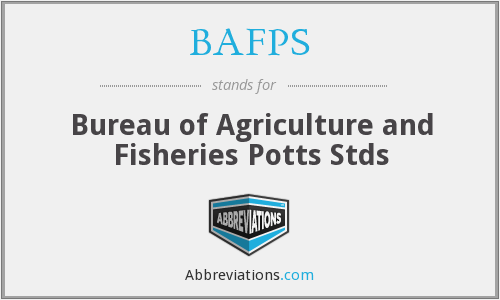 BAFPS - Bureau of Agriculture and Fisheries Potts Stds