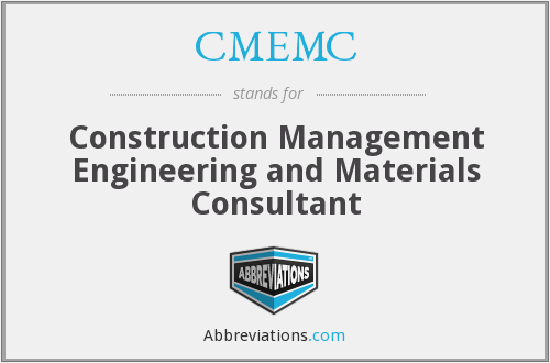 CMEMC - Construction Management Engineering and Materials Consultant