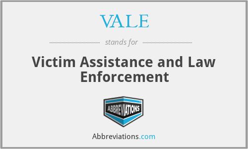 VALE - Victim Assistance and Law Enforcement