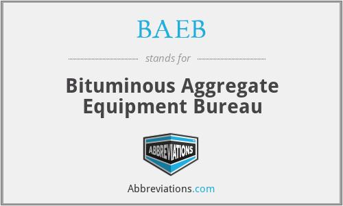 BAEB - Bituminous Aggregate Equipment Bureau